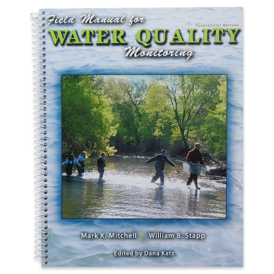 The Field Manual for Water Quality Monitoring